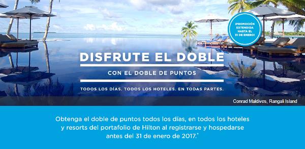 Disfrute el Doble Hilton HHonors.