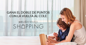 Doble de puntos MeliáRewards Shopping, 10 EUR Vueling, 9 EUR Volotea
