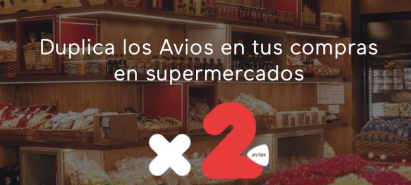 X2 Avios en Supermercados.